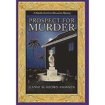 Prospect for Murder (Natalie Seachrist Hawaiian Cozy Mystery 1) by Je