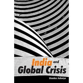 India e crisi globale-2009 di Shankar Acharya-9788171887507 libro