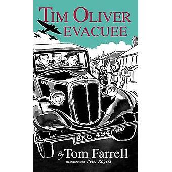 Tim Oliver Evacuee von Farrell & Tom