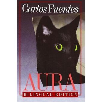 Aura by Carlos Fuentes - 9780374511715 Book