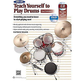 Alfred's Teach Yourself to Play Drums: Everything You Need to Know to Start Playing Now!, Book, CD, & DVD (Teach Yourself)