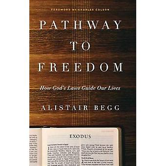 Pathway To Freedom par Alistair Begg