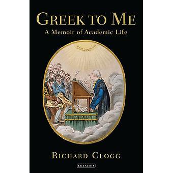 Grieks voor mij door Richard CLOGG