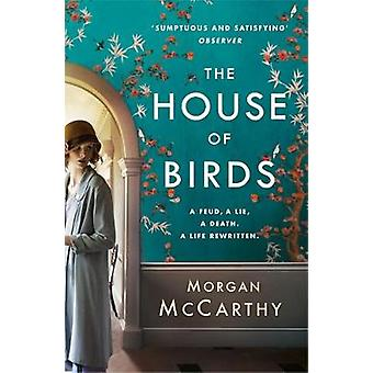 House of Birds by Morgan Mccarthy