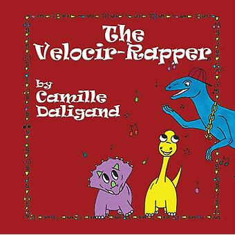 The VelocirRapper by Daligand & Camille