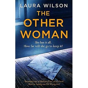 The Other Woman  An addictive psychological thriller you wont be able to put down by Laura Wilson
