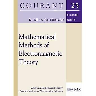 Mathematical Methods of Electromagnetic Theory (Courant Lecture Notes)