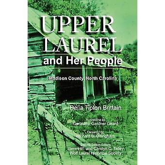 Upper Laurel and Her People by Brittain & Delia Tipton