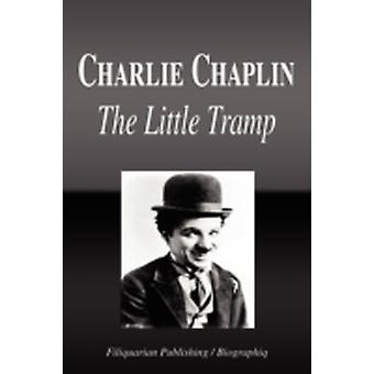Charlie Chaplin  The Little Tramp Biography by Biographiq