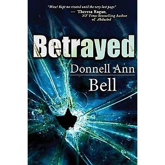 Betrayed by Bell & Donnell Ann