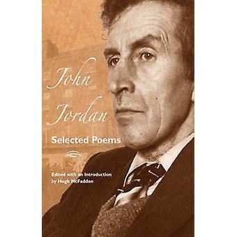 Selected Poems by Jordan & John