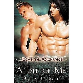 Love in Xxchange A Bit of Me by Bradford & Bailey