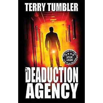 The Deaduction Agency by Tumbler & Terry