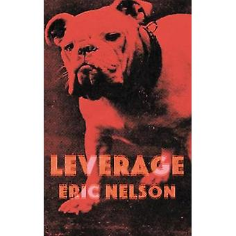 Leverage by Nelson & Eric