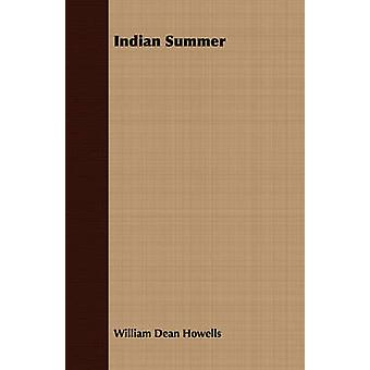 Indian Summer by Howells & William Dean