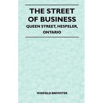 The Street of Business  Queen Street Hespeler Ontario by Brewster & Winfield