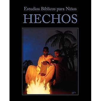 Estudios Biblicos Para Ninos Hechos by Kidzfirst