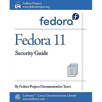 Fedora 11 Security Guide by Fedora Documentation Project