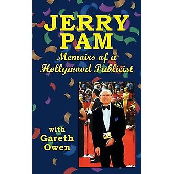 Jerry Pam Memoirs of a Hollywood Publicist hardback by Pam & Jerry