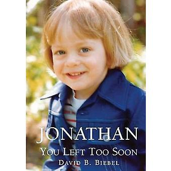 Jonathan You Left Too Soon by Biebel & David B