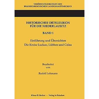 Historisches Ortslexikon fr die Niederlausitz. Band 1 by Lehmann & Rudolf