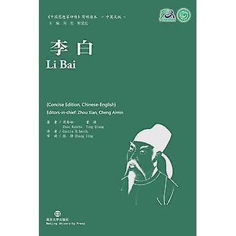 Li Bai Collection of Critical Biographies of Chinese Thinkers by Xunchu & Zhou