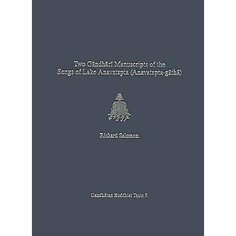 Dos Manuscritos Gandhari de las -Canciones del Lago Anavatapta - (Anavatapt