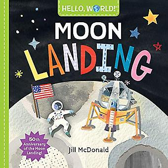 Hello - World! Moon Landing by Jill McDonald - 9780525648543 Book
