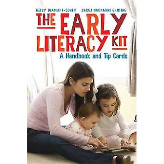 The Early Literacy Kit - A Handbook and Tip Cards by Betsy Diamant-Coh