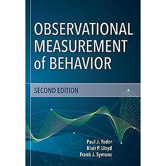 Observationell mätning av beteende av Paul J. Yoder - 978168125246
