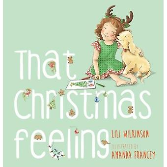 That Christmas Feeling by Lili Wilkinson - 9781760634933 Book