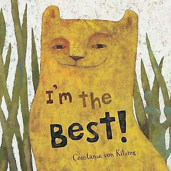 I'm The Best! by Constanze von Kitzing - 9781782854043 Book