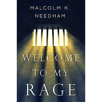 Welcome to My Rage by Welcome to My Rage - 9781784656379 Book