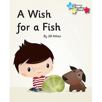 A Wish for a Fish - Phonics Phase 3 - 9781785919053 Book
