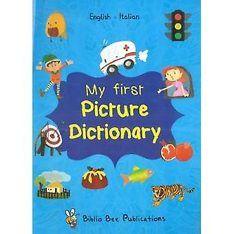 My First Picture Dictionary - English-Italian with over 1000 words (20