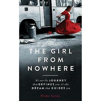 The Girl from Nowhere by Eliska Tanzer - 9781912624775 Book