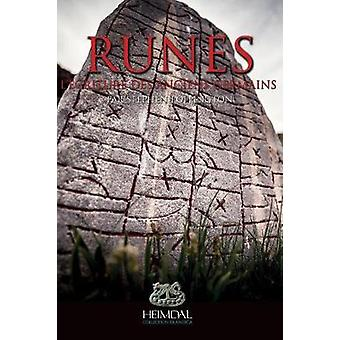 Runes - L'Ecriture Des Ancien Germains by Stephen Pollington - 9782840