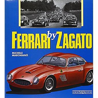 Ferrari by Zagato by Michele Marchiano - 9788879110037 Book