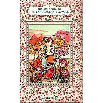 The Little Book of the Language of Flowers by Nathalie Chahine - 9782