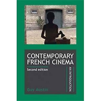 Contemporary French cinema: An introduction [Illustrated]