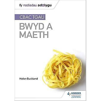 Fy Nodiadau Adolygu - CBAC TGA Bwyd a Maeth (Min revisjon Merknader - WJEC