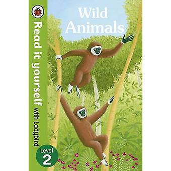 Wild Animals - Read it Yourself with Ladybird - Level 2 - 978072329510
