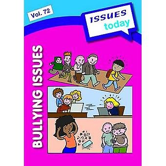 Bullying Issues by Edited by Cara Acred