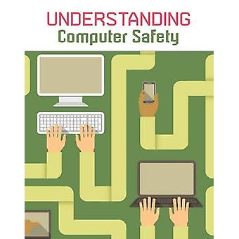 Understanding Computer Safety by Paul Mason