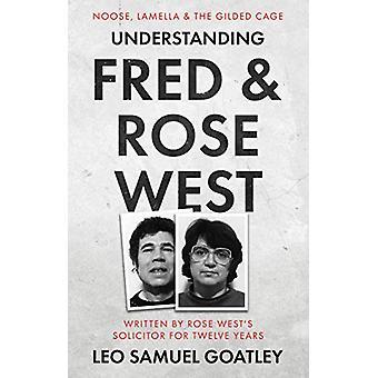 Understanding Fred & Rose West - Noose - Lamella & the Gilded