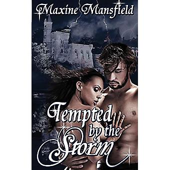 Tempted by the Storm by Maxine Mansfield - 9781612177168 Book