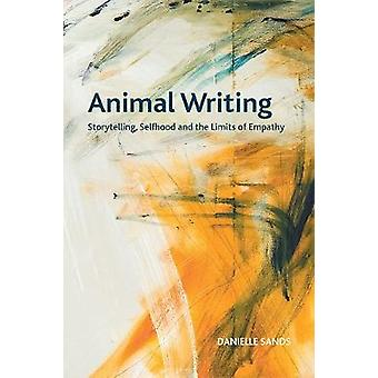 Animal Writing Storytelling Selfhood and the Limits of Empathy Crosscurrents