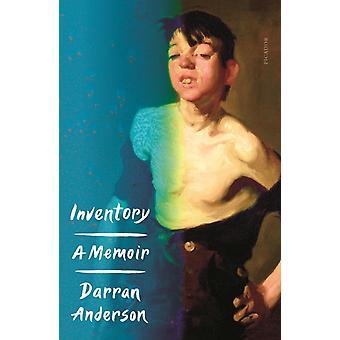 Inventory  A Memoir by Darran Anderson