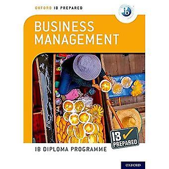 Oxford IB Diploma Programme: IB Prepared: Business Management (Oxford IB Diploma Programme)