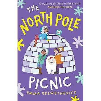 The North Pole Picnic Playdate Adventures 1 The Playdate Adventures